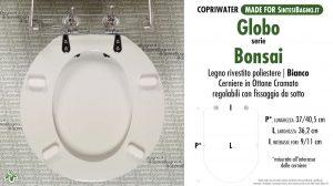 SCHEDA TECNICA MISURE copriwater GLOBO BONSAI