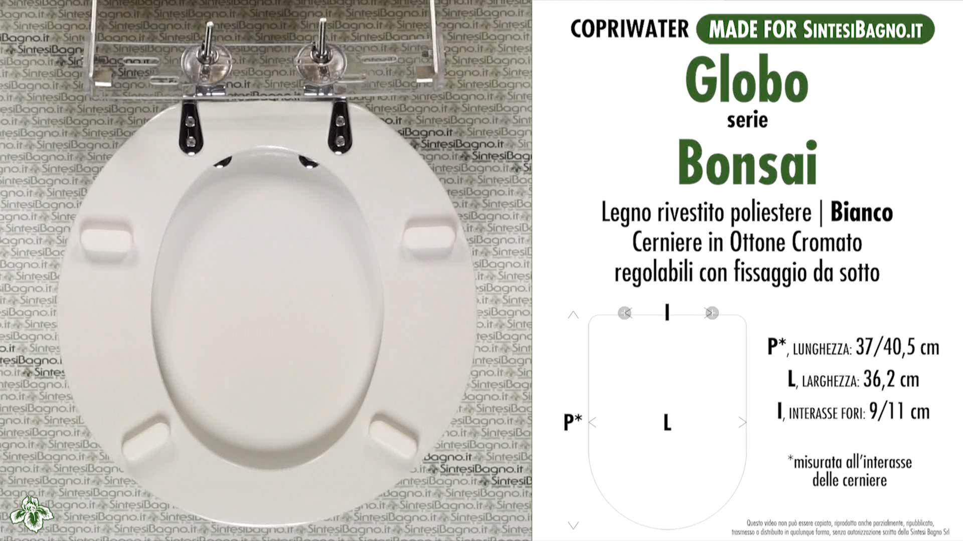 SCHEDE TECNICHE misure copriwater GLOBO serie BONSAI