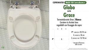 SCHEDA TECNICA MISURE copriwater GLOBO GRACE