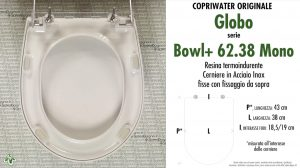 SCHEDA TECNICA MISURE copriwater GLOBO BOWL