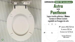 SCHEDA TECNICA MISURE copriwater ASTRA PANTHEON