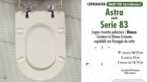 SCHEDA TECNICA MISURE copriwater ASTRA SERIE 83
