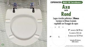 SCHEDA TECNICA MISURE copriwater AXA ROND