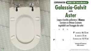 SCHEDA TECNICA MISURE copriwater GALASSIA-GALVIT ASTER