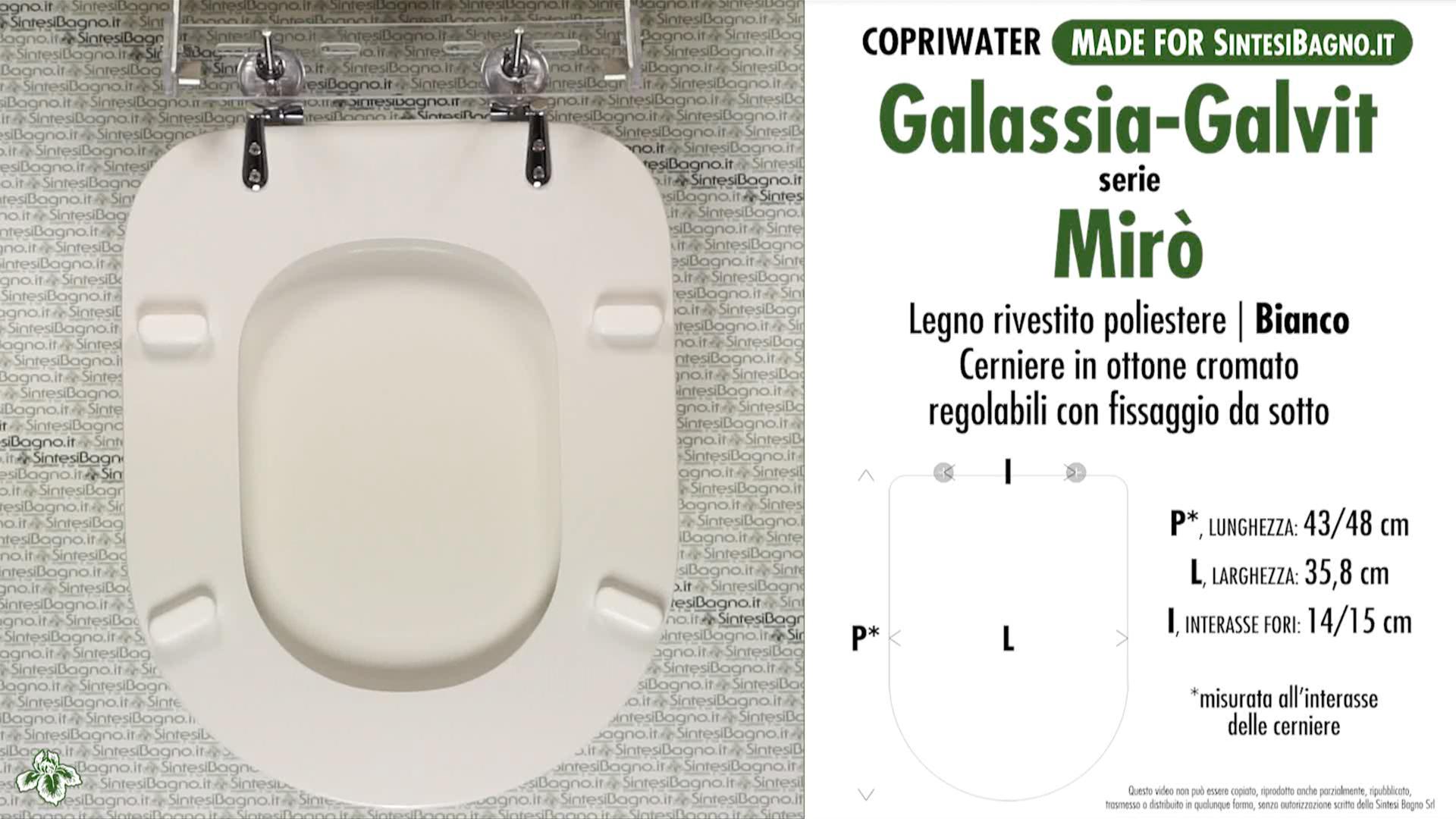 SCHEDA TECNICA MISURE copriwater GALASSIA-GALVIT MIRO'