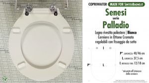 SCHEDA TECNICA MISURE copriwater SENESI PALLADIO