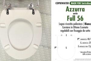 SCHEDA TECNICA / DATASHHET copriwater AZZURRA modello FULL 56